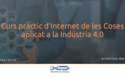 2021-01-27 [Formación] Curs pràctic d'Internet de les Coses aplicat a la Indústria 4.0 (EIC Valllès)