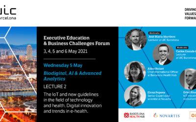 2021-05-05 [MesaRedonda] IOT y nuevas directrices en el ámbito tecnológico y de la salud. Innovación digital y tendencias en eHealth (Universitat Internacional de Catalunya)
