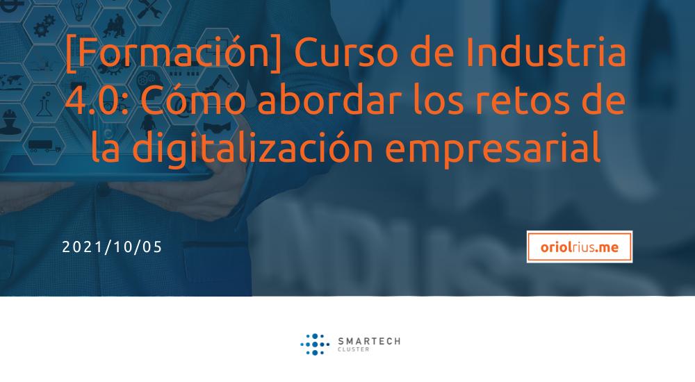 2021-10-05 [Formación] Cómo abordar los retos de la digitalización empresarial
