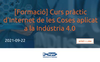 2021-09-22 [Formació] Curs pràctic d'Internet de les Coses aplicat a la Indústria 4.0 (EIC)