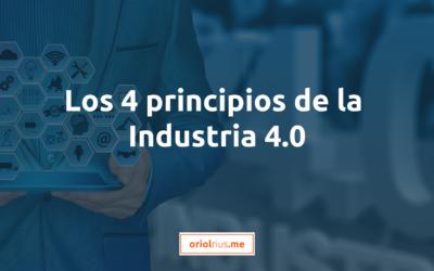 Los 4 principios de la Industria 4.0